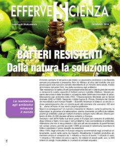 Batteri resistenti: dalla natura la soluzione - Effervescienza n.104