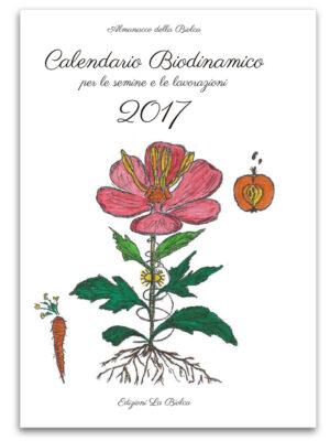 Il Calendario delle semine, dei trapianti, delle potature e delle lavorazioni.