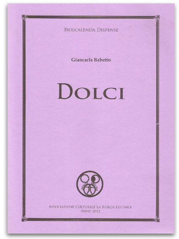 Dolci - Edizioni La Biolca
