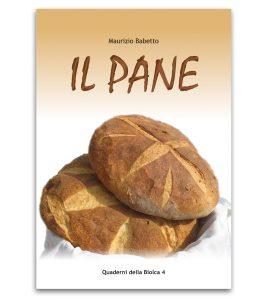 Il Pane - Edizioni La Biolca