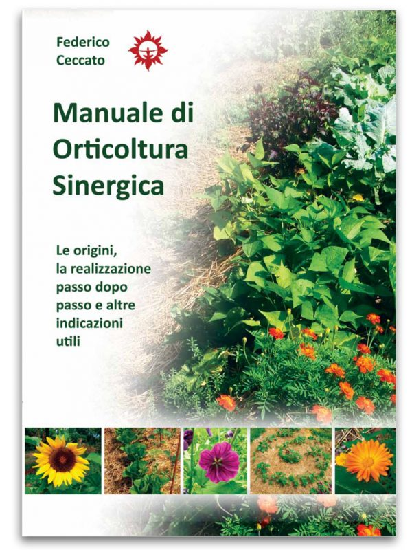 Manuale di orticoltura sinergica- Edizioni La Biolca