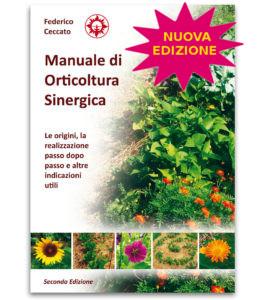 Manuale di orticoltura sinergica - seconda Edizione Associazione La Biolca