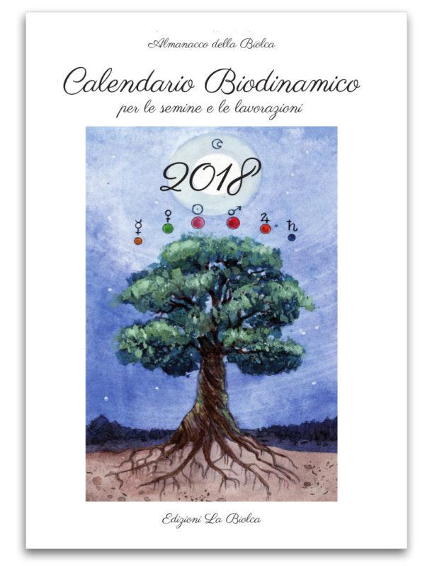 Calendario Biodinamico 2018 - Almanacco La Biolca