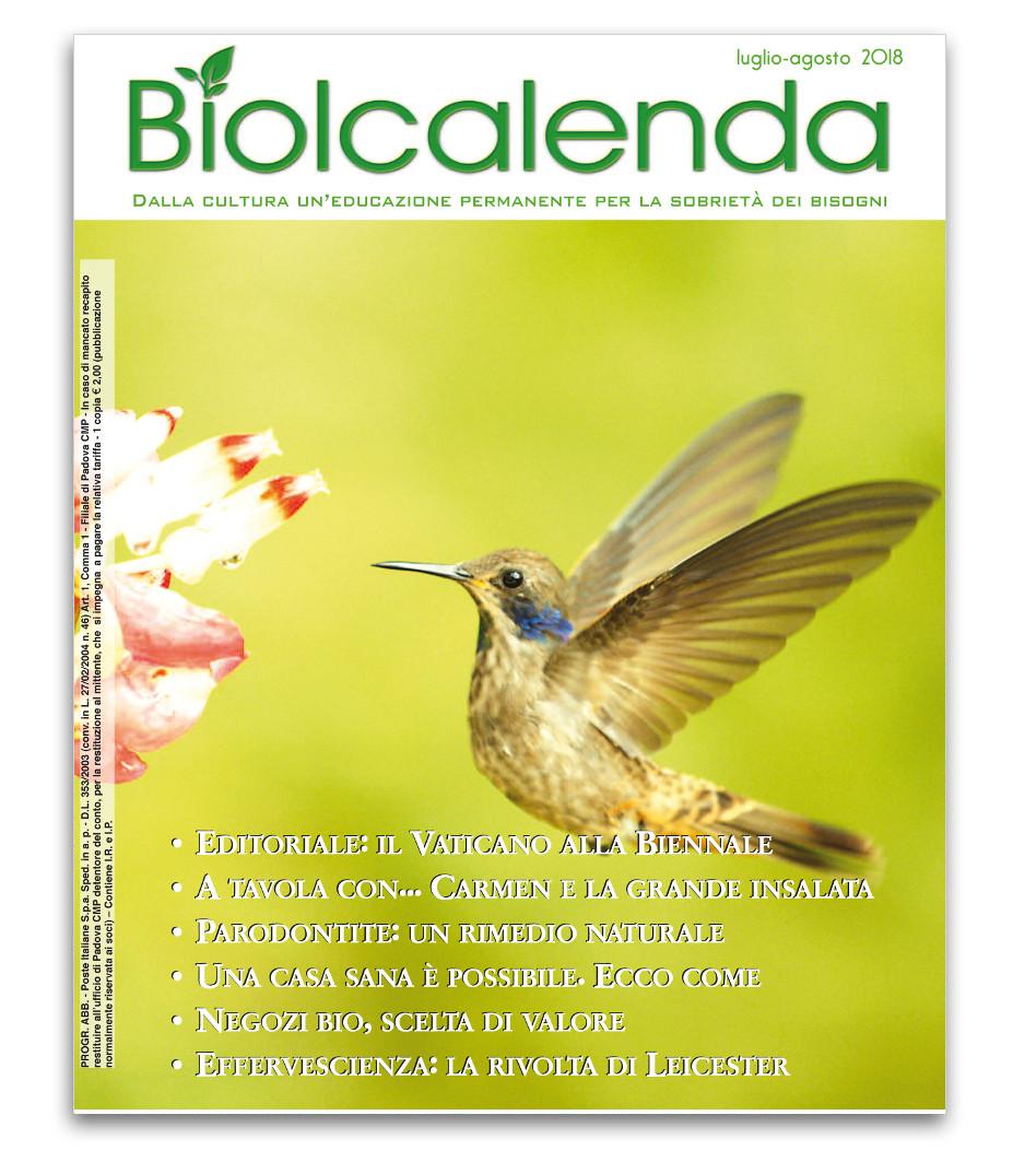 Biolcalenda di Luglio/Agosto 2018 - mensile dell'associazione La Biolca