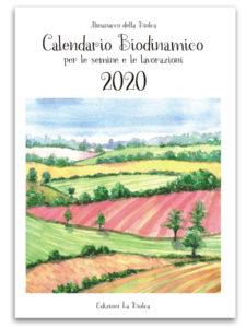 Calendario Biodinamico 2020 delle semine e delle lavorazioni - Almanacco La Biolca