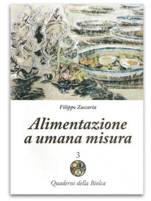 Alimentazione a umana misura - Edizioni La Biolca