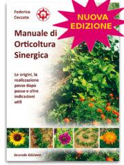 Manuale di Orticoltura Sinergica - Edizioni La Biolca
