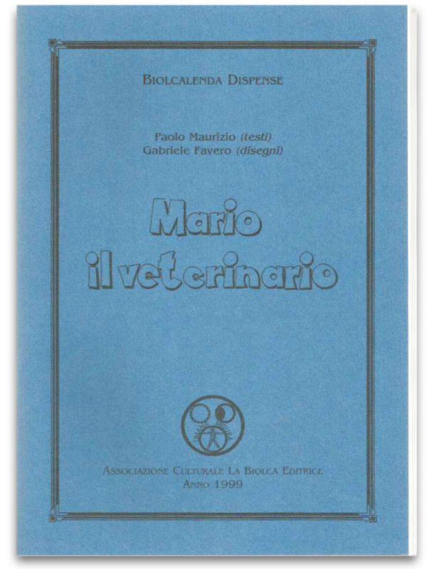 Mario il Veterinario - Edizioni La Biolca