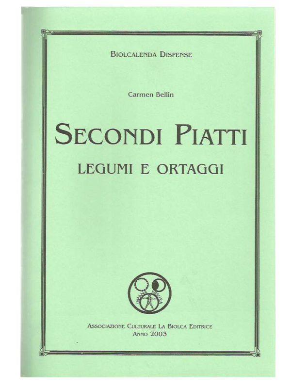 Secondi piatti - Ortaggi e legumi - Edizioni La Biolca