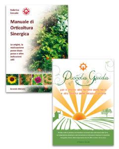 Manuale di orticoltura sinergica - seconda Edizione Associazione La Biolca + Piccola guida