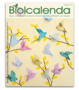 Biolcalenda di maggio 2021 - mensile dell'associazione La Biolca. In copertina Carta volante